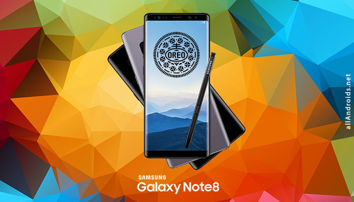 Обновление Galaxy Note 8 Android Oreo
